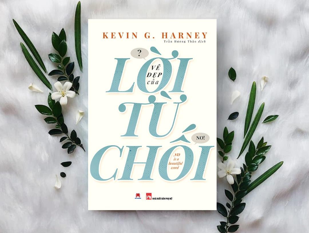 Những Cuốn Sách Hay Về Cách Từ Chối Giúp Chúng Ta Khéo Léo Hơn Trong Ứ